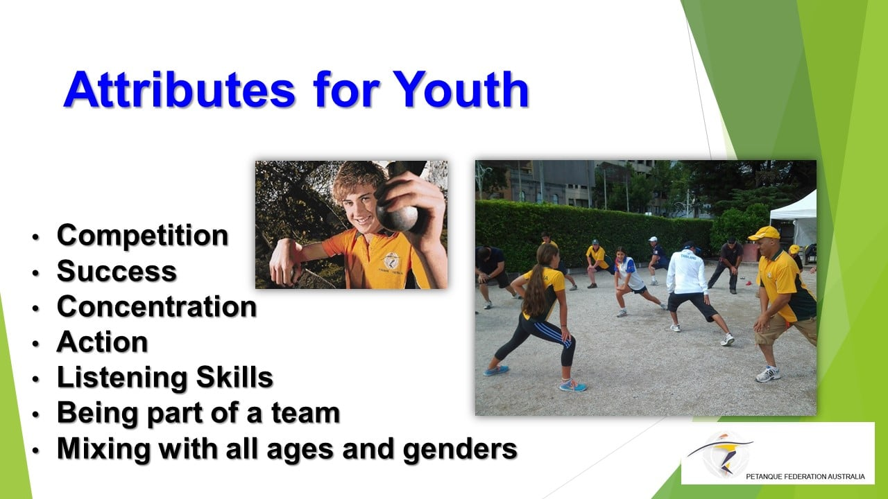 Brisbane Petanque Club Attributes for Youth